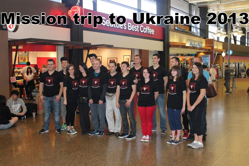 Mission trip to Ukraine 2013