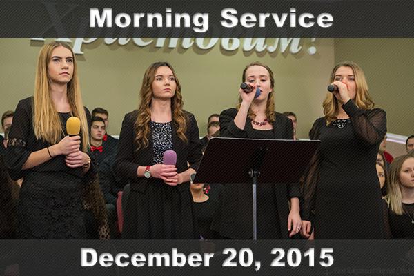 Неділя, 20 грудня 2015. Ранкове Різдвяне Богослужіння за участю зведеного хору – молодіжного та підліткового.